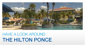Have a Look Around the Hilton Ponce